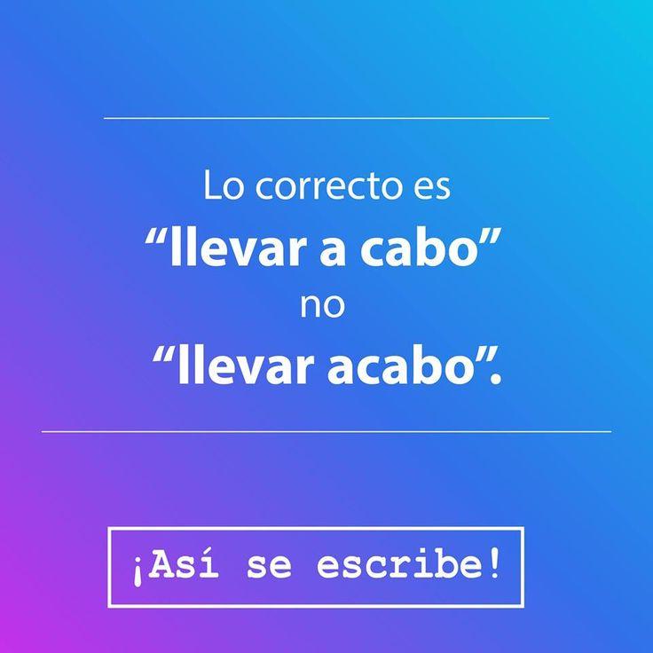 #AsíSeEscribe | ¡Detalles que nos confunden! 👀  Visítanos ... ➡ http://akademeia.ufm.edu/home/?curso=ortografia-y-gramatica #Ortografía #Gramática #ErroresComunes #Comunicación  Llevar a cabo