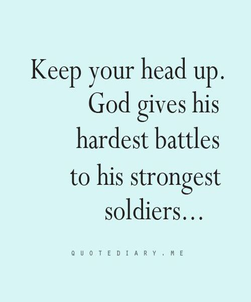 Best 25+ Head Up Quotes Ideas On Pinterest