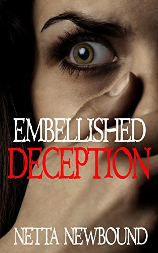 Embellished Deception: A Romantic Psychological Thriller Novel (The Crime Files Book 1) by Netta Newbound http://www.amazon.com/dp/B00UAP259O/ref=cm_sw_r_pi_dp_hXGFvb1DN2QH0