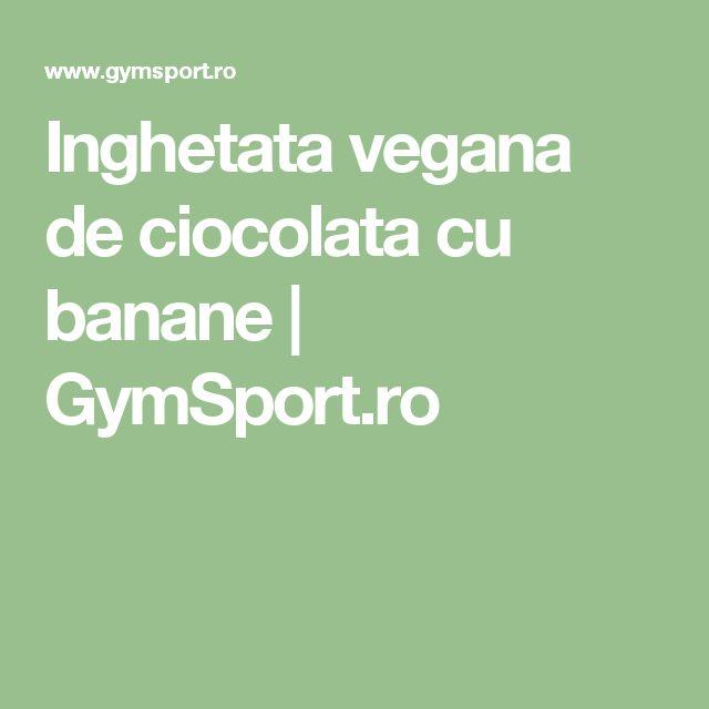 Inghetata vegana de ciocolata cu banane   GymSport.ro