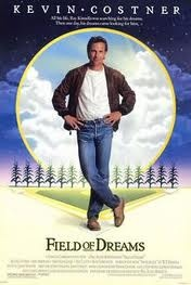 Field of Dreams-this just never gets old