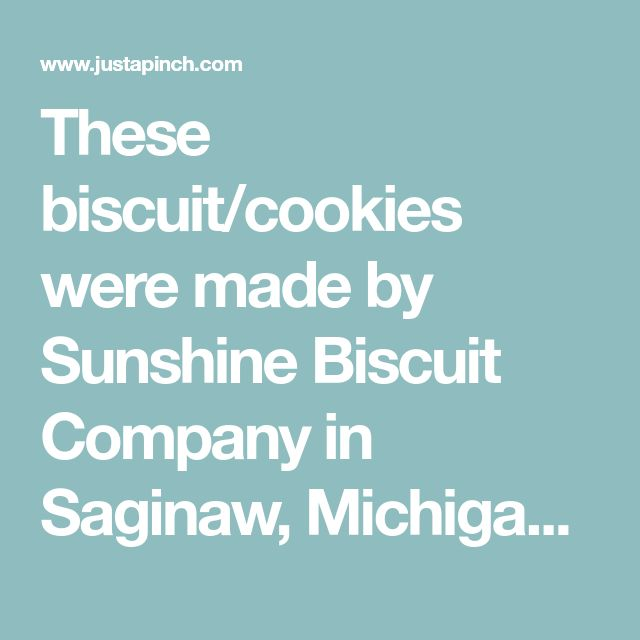 These biscuit/cookies were made by Sunshine Biscuit Company in Saginaw, Michigan and later by Keebler.(1996) These are flat raisin-filled cookies-(cracker/biscuits), but now have dropped them from their line-up- This recipe is in part from King Arthur Flour/part improvised -these are not real sweet and are very good.They are