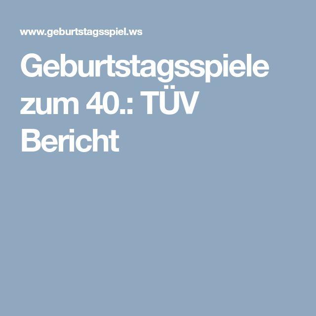 Geburtstagsspiele zum 40.: TÜV Bericht