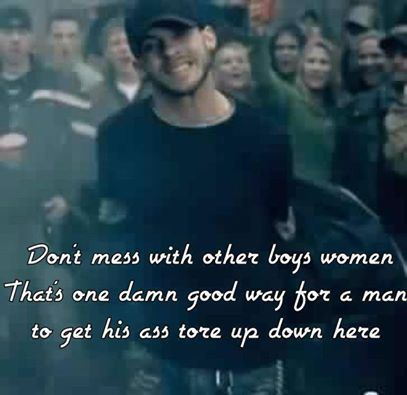 Brantley Gilbert~ You Don't Know Her Like I Do