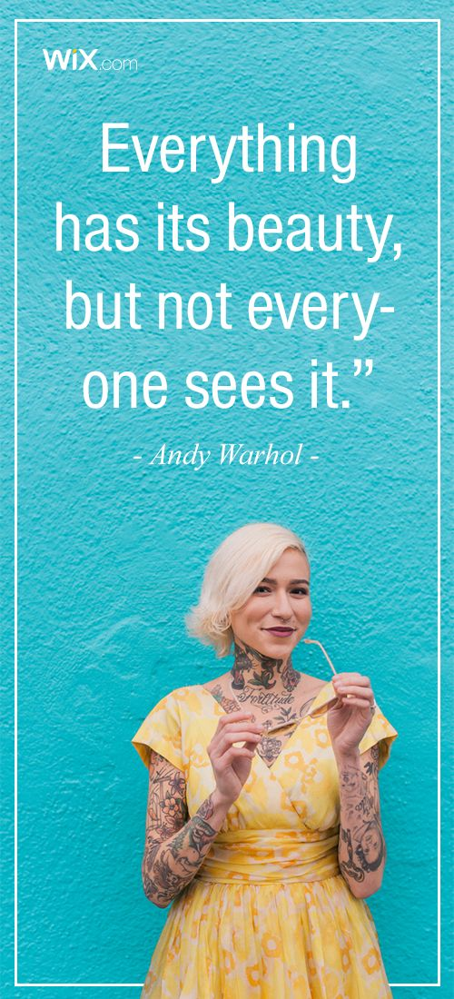 """Inspirational Design Quotes : """"Everything has its beauty' but not everyone sees it"""" - Andy Warhol"""