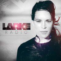 LARKE RADIO - EPISODE 31 by BetsieLarkin on SoundCloud