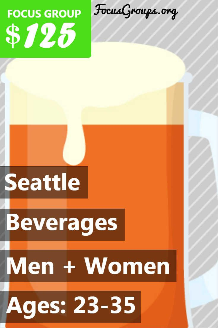 Fieldwork Seattle is looking for people age 23-35 to participate in paid research on Beverages. The study has 2 sections - some participants will have an in-home interview, and some will have a focus group. Sessions will take place on Tuesday, March 7th or Wednesday, March 8th. The in-home interviews will last 3 hours, and participants will receive a $275 electronic Visa. The focus groups will last 2 hours, and participants will receive a $125 prepaid Visa card. If you are...