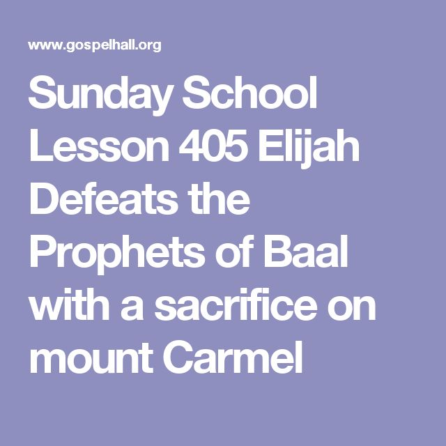 Sunday School Lesson 405 Elijah Defeats the Prophets of Baal with a sacrifice on mount Carmel
