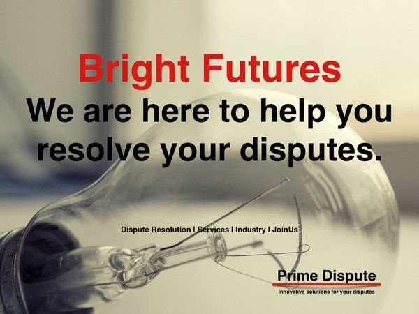 Our Members are here to help you avoid or resolve your disputes #bright #future http://www.primedispute.com/our-services.html Our Panels consist of: Arbitrators, ARB- MEDs', Adjudicators, Commercial Negotiators, Conciliators, Dispute Board Members, Early Neutral Evaluators, Emergency Arbitrators, Expert Witnesses, Independent Experts, Mediators, MED-ARBs', Online Dispute Resolution specialists.