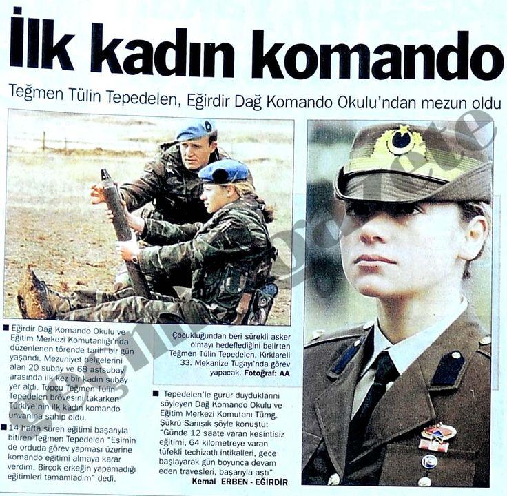 Tülin Tepedeldiren, ilk kadın komando, 1999'da Eğridir'de kursu tamamladı. (1976-)