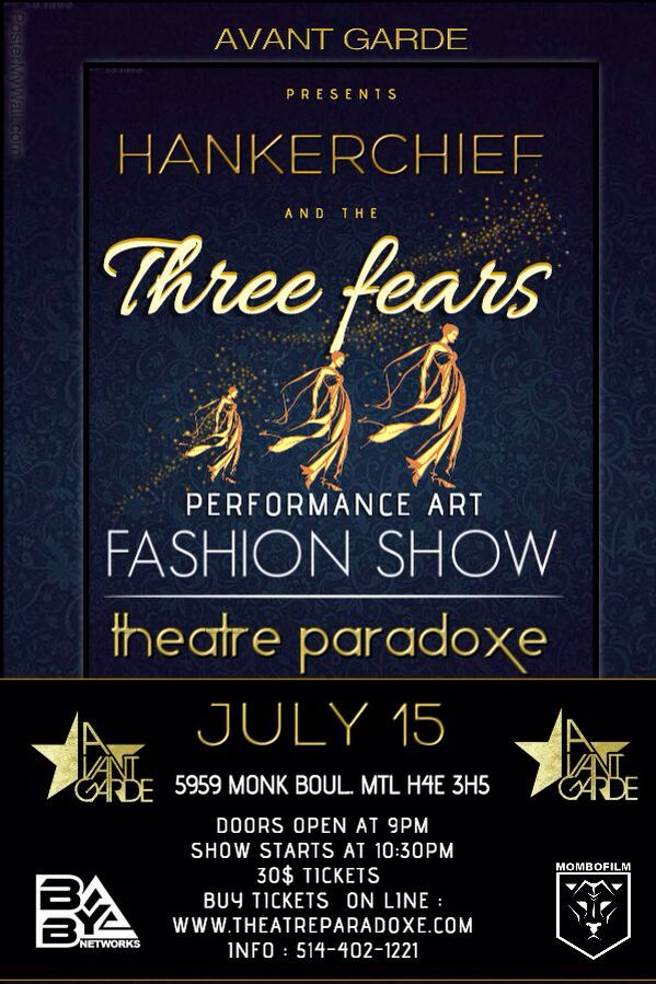 Good morning, You are cordially invited, on July 15th to experience a powerful combination of fashion and #performance #art. Showcasing high end #fashion through the vision of #hankerchiefcouture and offering a #unique an #sophisticated #event brought to you by Avant Garde Entertainment / MOMBOFilm  / BYB Networks Purchase your tickets ronline @ http://www.theatreparadoxe.com/en/calendar/#show_134 also available at location or call 514 402 1221.   Reg 30.00$ Vip 50. 00$