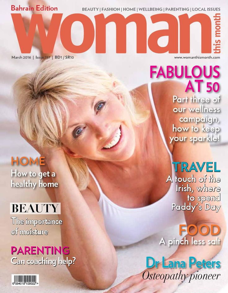 Woman This Month - March 2016  Issue 156 - WOMAN THIS MONTH - Celebrating the experience of womanhood