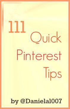 Valuable tips! 111 Quick Pinterest Tips — Social Media Lessons — Medium. (Some of their App suggestions are a little out of date though.)