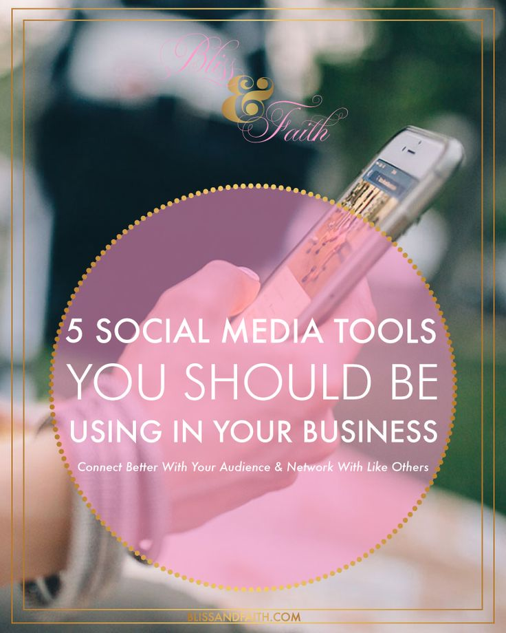 5 Social Media Tools You Should Be Using For Your Business | Learn 5 social media tools to help you run your business, grow your following, and network better with those in your niche. I'm sharing my favorite social media tools that help run my business, while being able to draw new connections and get in front of new audiences. | BlissandFaith.com