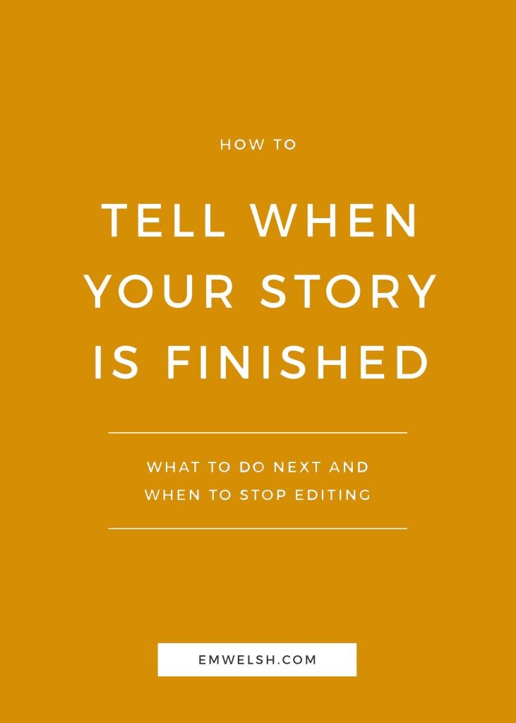 Tell When Your Story is Finished | Sometimes when we write stories, we can take the editing and revision process too far. Using my tips and tricks, you'll be able to assess your story and determine when it's time to stop editing and start sending your story out to the world!