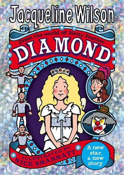Diamond by Jacqueline Wilson // Part of the bestselling Hetty Feather series. Perfect for 9 - 11 year olds.