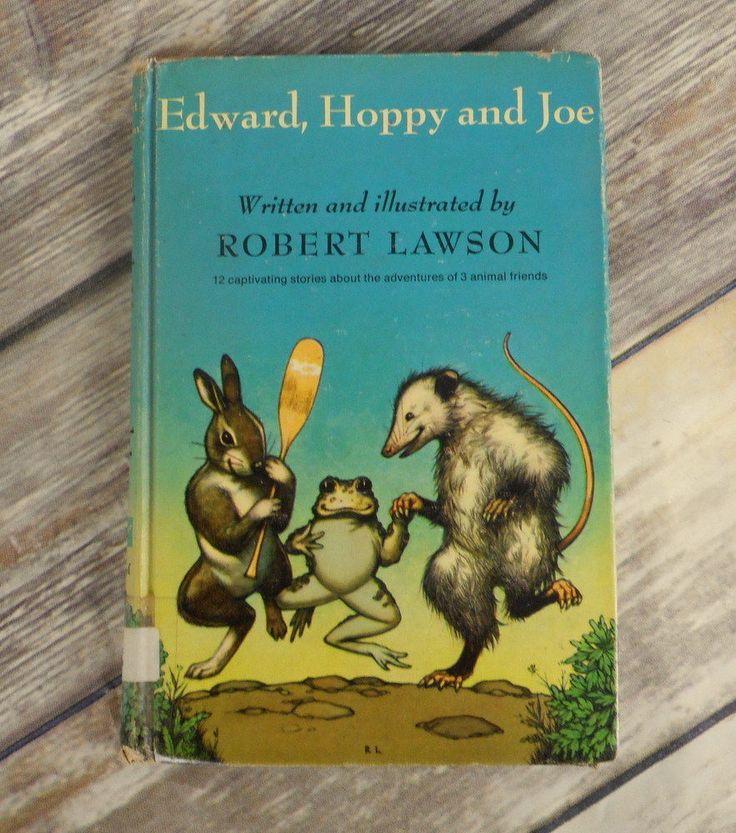 Edward Hoppy And Joe Hardback Book Illustrated Robert Lawson Animal Friends Frog
