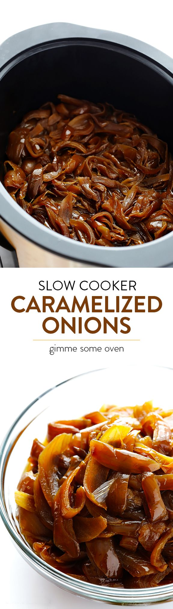 No need to stand over the stove forever!  Let your crock pot do all the work with this easy recipe for Slow Cooker Caramelized Onions.  So easy, and SO tasty! | gimmesomeoven.com