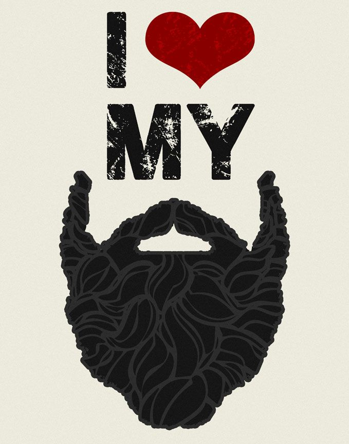 I love my beard and you sould too. Not mine, you shouldn't love mine… well you should, but you should love your own beard. If you have one. What? Where is your beard?