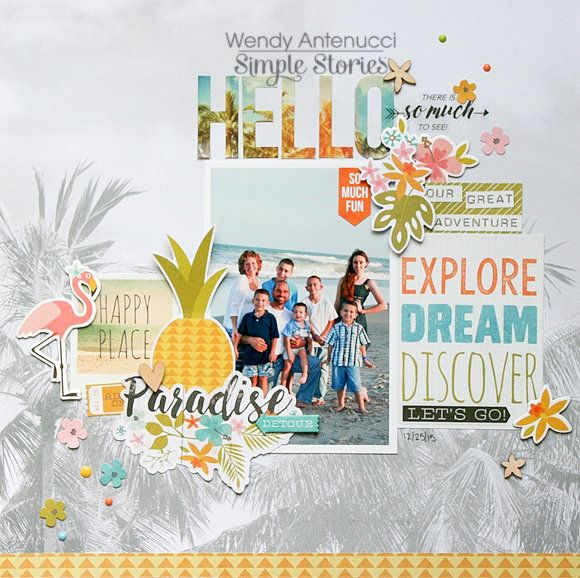 Layout  Explore  Dream  Discover   Simple Stories DT   using new collection You are here