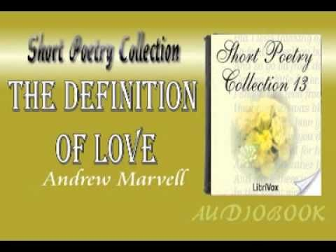 The Definition of Love Andrew Marvell Audiobook Short Poetry the definition of love andrew marvell biblical definition of love bible definition of love andrew …