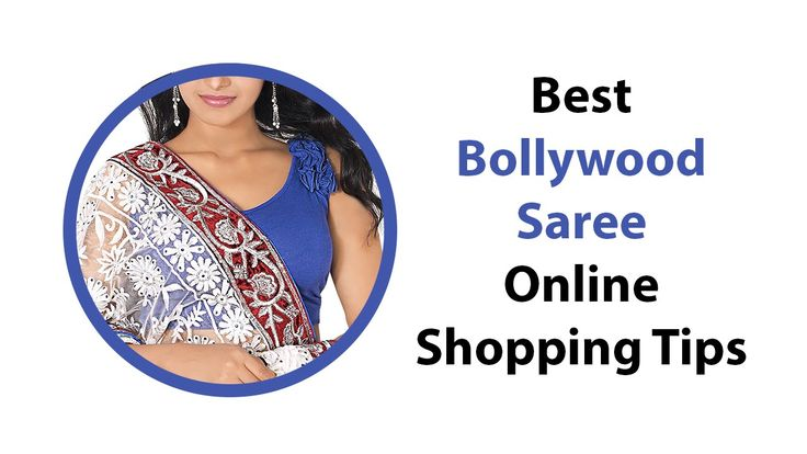 Best Bollywood Saree Online Shopping Tips