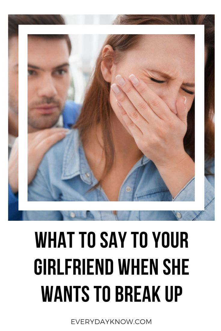Things to say when breaking up with your girlfriend