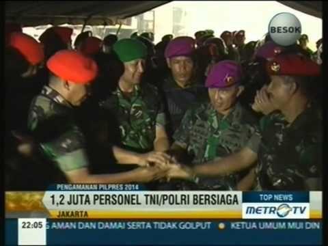 TNI dan POLRI Jamin PilPres 2014 Aman