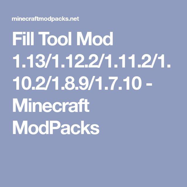 Fill Tool Mod 1.13/1.12.2/1.11.2/1.10.2/1.8.9/1.7.10 - Minecraft ModPacks