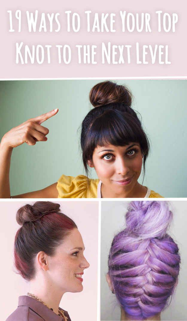 Can someone please do my hair in that reverse french braid messy bun (#19)? 19 Ways To Take Your Top Knot Game To The Next Level