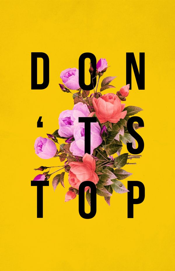 don't stop // (motivation poster series project by zachary gibson)