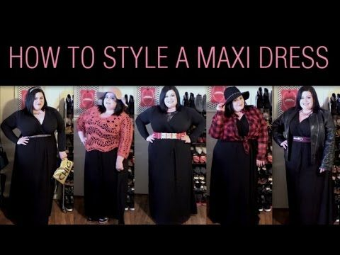 How To Style A Maxi Dress Plussize Howto Style Plus Size Ootd Pinterest Maxi Dresses