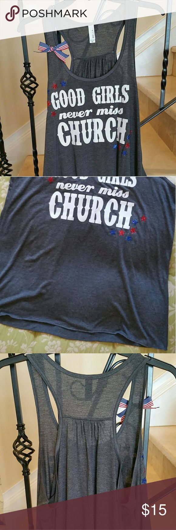 TANK 2XL-Good girls don't miss church -4th of July Tank for independence day, ?, NWOT Bella brand, 2XL Bella Tops Tank Tops