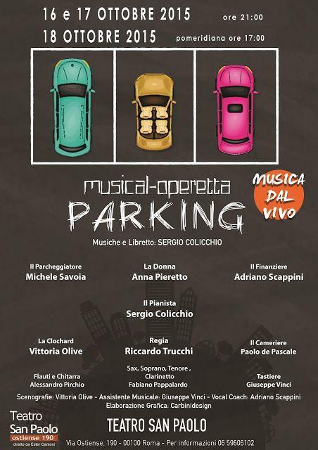Riflettori su...di Silvia Arosio: Parking il musical in scena a Roma