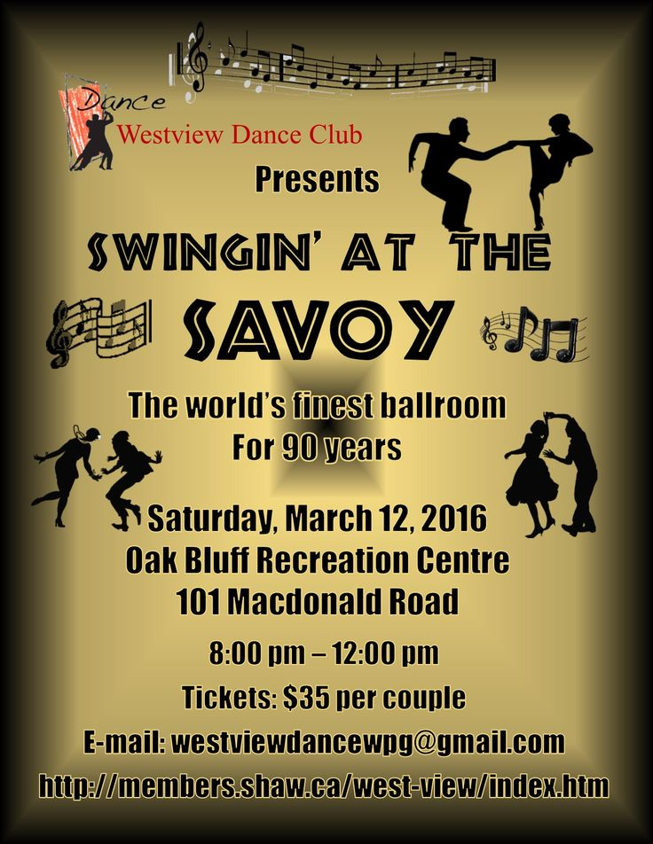 On Saturday, March 12, Westview Dance Club will be holding their Swingin' at the Savoy Dance at Oak Bluff Recreation Centre from 8:00 p.m. to Midnight.  Now is the time to put on your best clothes, grab your dance partner and join in the fun.     Come dance with us!   For tickets, contact Gerry at: 204-488-8225 or e-mail westviewdancewpg@gmail
