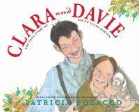 Clara and Davie by Patricia Polacco, unpaged