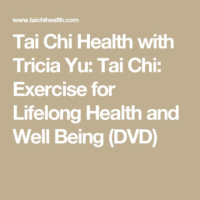 Tai Chi Health with Tricia Yu: Tai Chi: Exercise for Lifelong Health and Well Being (DVD)