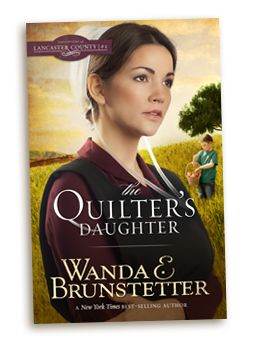 Book 2 In My Daughters Of Lancaster County Series Is Called The Quilters Daughter