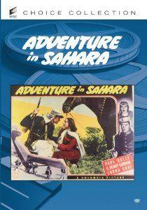 Amazon.com: Adventure in Sahara: Paul Kelly, C. Henry Gordon, Lorna Gray, Robert Fiske, Marc Lawrence, Dick Curtis, D. Ross Lederman, Louis ...