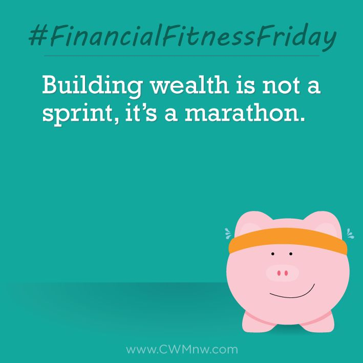 FinancialFitnessFriday Building wealth is not a sprint, itu0027s a - sprint customer care