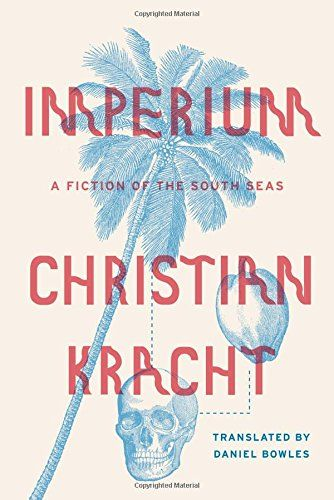 Imperium: A Fiction of the South Seas by Christian Kracht http://www.amazon.com/dp/0374175241/ref=cm_sw_r_pi_dp_YLrTvb1NQTE44