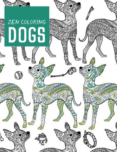 Guild Of Master Craftsman Books-Zen Coloring: Dogs