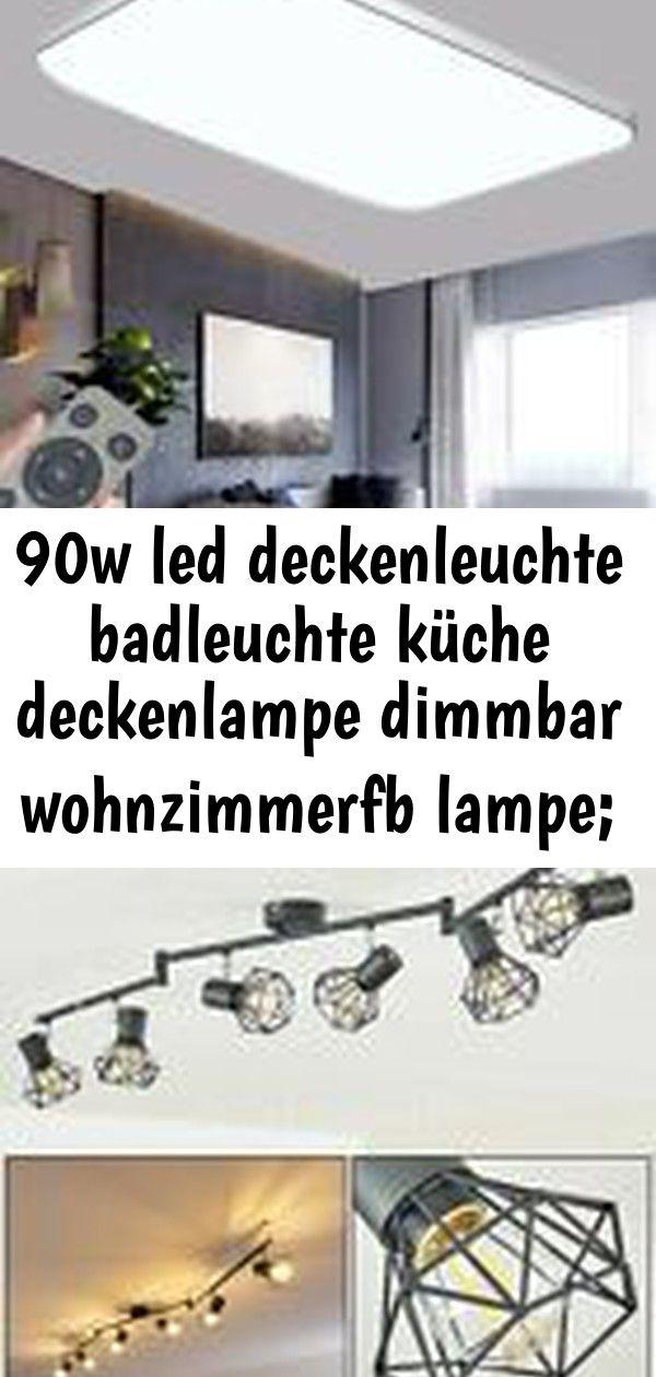 90w Led Deckenleuchte Badleuchte Kuche Deckenlampe Dimmbar Wohnzimmerfb Lampe Eek A Beleuchtung 6 Ceiling Lights Decor Home Decor