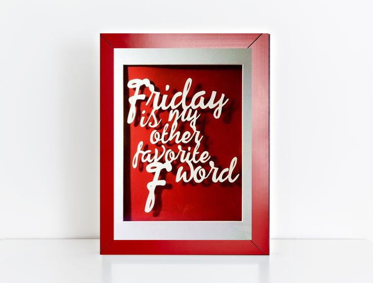 Friday is my other favorite F word. Hand cut paper design. Available to order from mypaperpomegranate.etsy.com