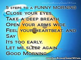 Funny Good Morning Quotes - Funny Morning Wishes, Jokes Messages