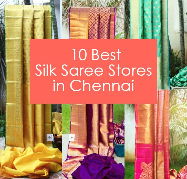 10 Best Kanjeevaram Silk Saree Stores in Chennai