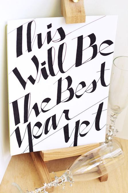 """NYE Party Ideas - DIY inspirational quote for the new year, """"this will be the best year yet""""."""