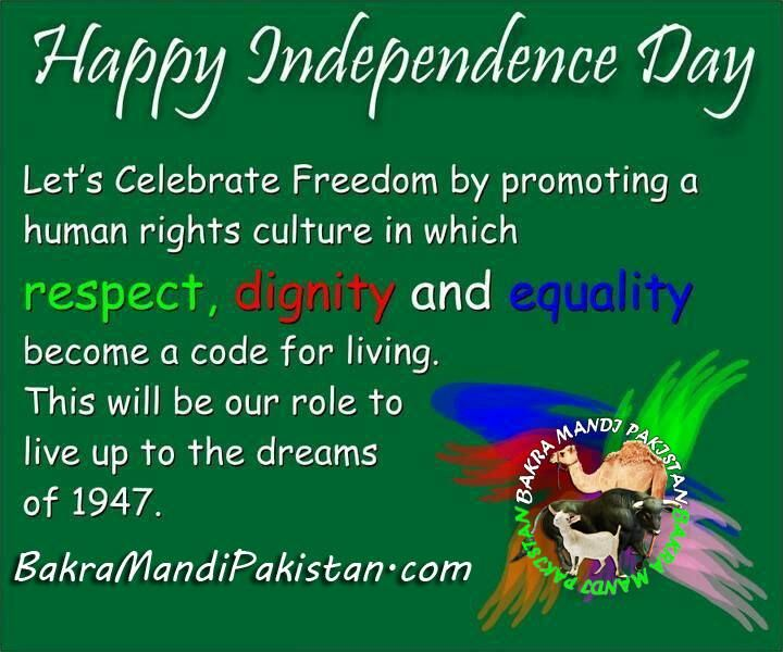 Happy Independence Day From Bakra Mandi Pakistan www.BakraMandiPakistan.com Join us on www.fb.com/Startfun Visit us www.BakraMandiPakistan.com
