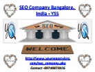SEO Company Bangalore, India - YSS.ppt