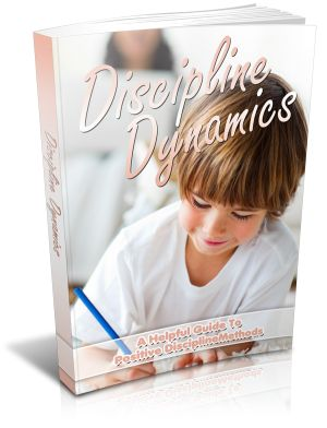 """Discipline Dynamics Comes with Master Resale/Giveaway Rights!  """"Get All The Support And Guidance You Need To Be A Success At Correcting Your Child!"""""""